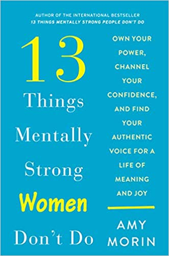 13 Things Mentally Strong Women Don't do - My EA Career Resources