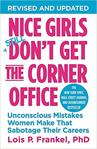 Nice Girls Still Don't get the Corner Office