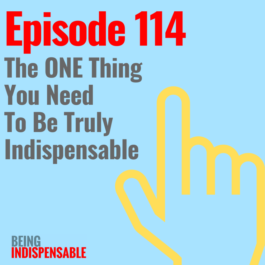 My EA Career Being Indispensable podcast episode 114
